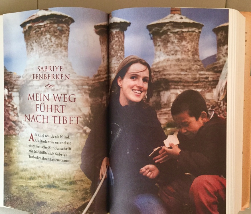 "Sabriye Tenberken's book, ""My Way Leads to Tibet"" was originally published in German."